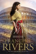 A Voice in the Wind (#01 in Mark Of The Lion Series)