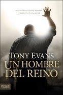 Un Hombre Del Reino (Spanish) (Spa) (A Man Of the Kingdom)