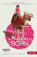 A Nation is Born (Preschool Leader Guide) (#02 in The Gospel Project For Kids 2012-15 Series)