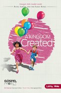 A Kingdom Created (Younger Leader Guide) (#04 in The Gospel Project For Kids 2012-15 Series)