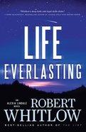 Life Everlasting (#02 in The Santee Series)