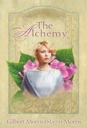 The Alchemy (#03 in The Creoles Series)