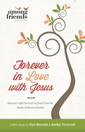 Forever in Love With Jesus (#03 in Falling In Love With Jesus Series)
