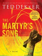 The Martyrs Song (Martyrs Song Series)