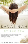 Savannah By the Sea (#03 in Savannah Series)