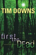 First the Dead (#01 in Bug Man Series)