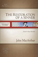 The Restoration of a Sinner (Macarthur Old Testament Study Guides Series)