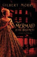 The Mermaid in the Basement (Lady Trent Mystery Series)
