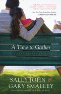 A Time to Gather (#02 in Safe Harbor Series)