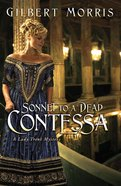 Sonnet to a Dead Contessa (Lady Trent Mystery Series)