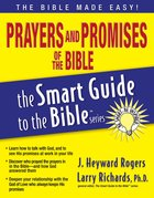 Prayers and Promises of the Bible (Smart Guide To The Bible Series)