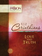1st & 2nd Corinthians (The Passion Translation Series)