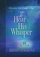 I Hear His Whisper #02: Encounter Gods Delight in You (52 Devotions) (The Passion Translation Devotionals Series)
