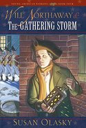 Will Northaway & the Gathering Storm (Young American Patriots) (#04 in Young American Patriots Series)