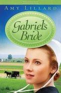 Gabriels Bride (Clover Ridge Series)