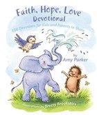 Faith, Hope, Love Devotional