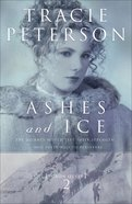 Ashes and Ice (#02 in Yukon Quest Series)