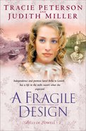 A Fragile Design (#02 in Bells Of Lowell Series)