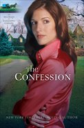 The Confession (#02 in Heritage Of Lancaster County Series)