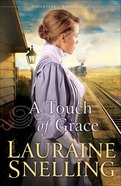 A Touch of Grace (#03 in Daughters Of Blessing Series)
