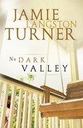 No Dark Valley (#05 in Derby Series)