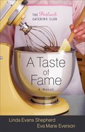 A Taste of Fame (#02 in The Potluck Catering Club Series)