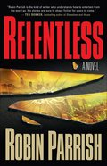 Relentless (#01 in The Dominion Trilogy Series)