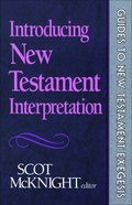 Introducing New Testament Interpretation (Guides To New Testament Exegesis Series)