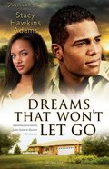 Dreams That Wont Let Go (#03 in Jubilant Soul Series)
