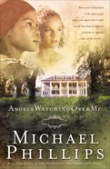 Angels Watching Over Me (#01 in Shenandoah Sisters Series)
