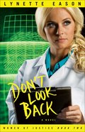 Dont Look Back (#02 in Women Of Justice Series)