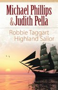 Robbie Taggart (The Highland Collection Book #2) (The Highland Collection Series)