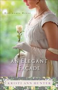 An Elegant Faade (#02 in Hawthorne House Series)