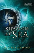 Kingdom At Sea (#04 in Kinsman Chronicles Series)