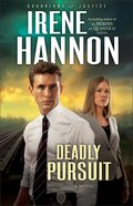 Deadly Pursuit (#2 in Guardians Of Justice Series)