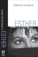 A Walk Thru the Book of Esther (New Inductive Bible Study Series)