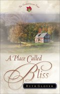 A Place Called Bliss (#01 in Saskatchewan Saga Series)