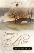 Journey to Bliss (#03 in Saskatchewan Saga Series)
