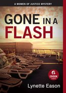 Gone in a Flash (Short Estory) (Women Of Justice Series)