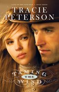 Taming the Wind (Unabridged, MP3) (#03 in Land Of The Lone Star Audio Series)