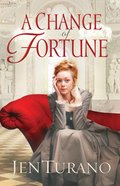 A Change of Fortune (#01 in Ladies Of Distinction Series)