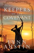 Keepers of the Covenant (#02 in The Restoration Chronicles Series)