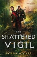 The Shattered Vigil (#02 in Darkwater Saga Series)