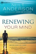 Renewing Your Mind (Victory Series Book #4) (#04 in Victory Series)