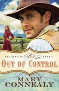 Out of Control (#01 in The Kincaid Brides Series)