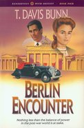 Berlin Encounter (#04 in Rendezvous With Destiny Series)