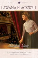 Leading Lady (#03 in Tales Of London Series)