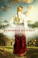 Remember Me When (#02 in A Women Of Hope Novel Series)