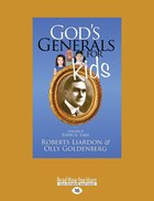 Gods Generals For Kids/John G. Lake (#08 in Gods Generals For Kids Series)