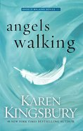 Angels Walking (#01 in Angels Walking Series)